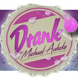 DRANK - TAFFY - A Michael Auhcke Liquid